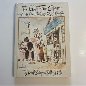 The Great Fur Opera: Annals of of the Hudson's Bay Company 1670-1970 hardcover